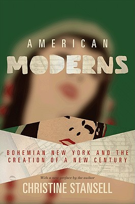 American Moderns By Stansell, Christine