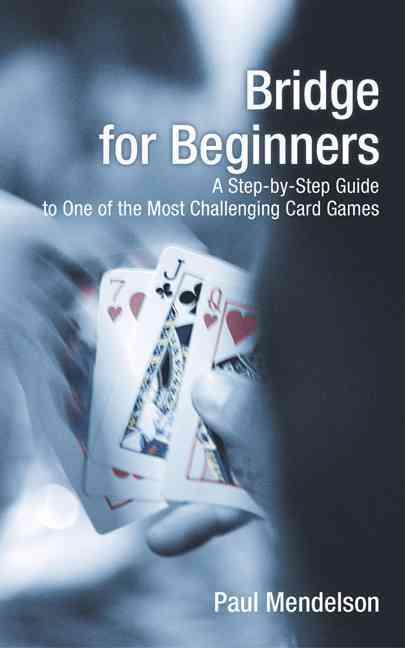 Bridge for Beginners By Mendelson, Paul